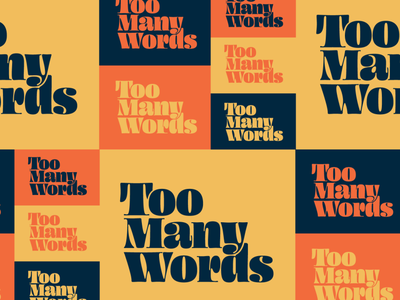 Too Many Words Branding identity lettering branding logo typography design type