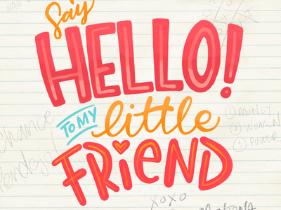 Say Hello quote movies illustration typography hand lettering type lettering