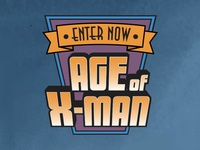 Enter now the Age of X-Man