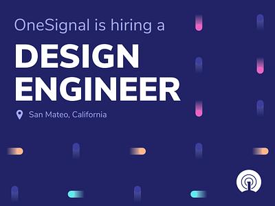 OneSignal is Hiring a Design Engineer recruiting ux engineer onesignal web frontend react design system engineer design designer job hiring