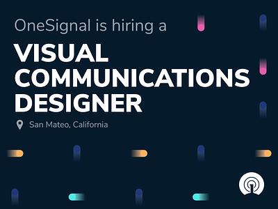 OneSignal is Hiring a Visual Communications Designer illustration motion communications design brand graphic design graphic visual designer hiring
