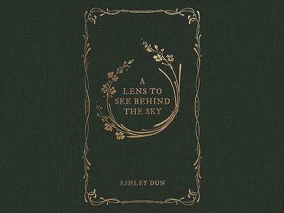 A Lens to See Behind the Sky herbs gold plants vines print goldleaf illustration dun ashley green vintage cover book secret midnight press