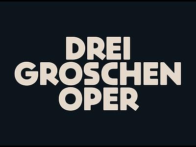 Drei Groschen Oper typedesign typeface font type