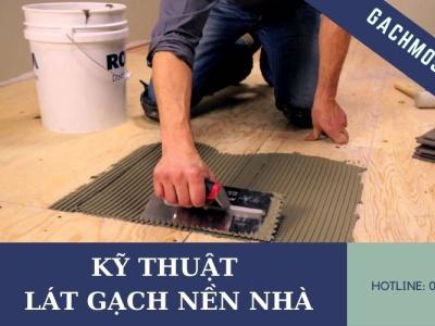 Hướng dẫn cách lát gạch nền nhà [ ĐẸP - ĐÚNG KỸ THUẬT ] latgachnennhadep latgachnennha cachlatgachnennha gachmosaicinfo