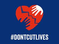 #DontCutLives