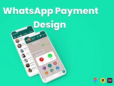 Case Study on WhatsApp Payment whatsapp redesign casestudy design website portfolio figma adobexd