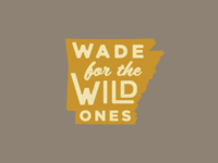 Wade For The Wild Ones