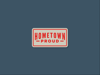 Hometown Proud local home patch label