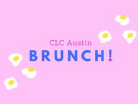 CLC Austin Brunch !