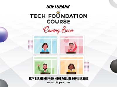 Tech Foundation Course web development web design software design softopark sketch mark it company bangladesh training center