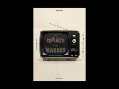The Opiate of the Masses typography poster graphic design