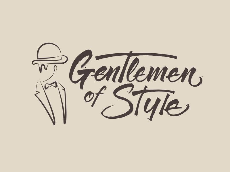 Gentlemen Of Style Hand Lettering
