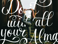 Do it with all your Alma