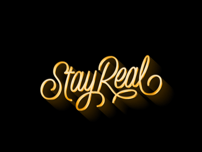 Stay Real Lettering