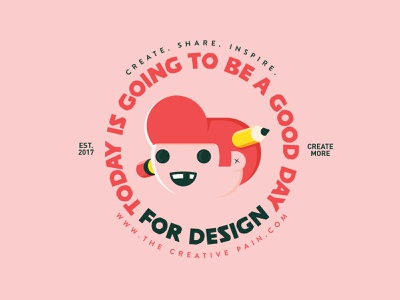 Today will be a good day design logo typography branding the creative pain illustrator illustration vector
