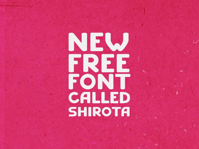 SHIROTA free font free font giveaway freebie typography free font