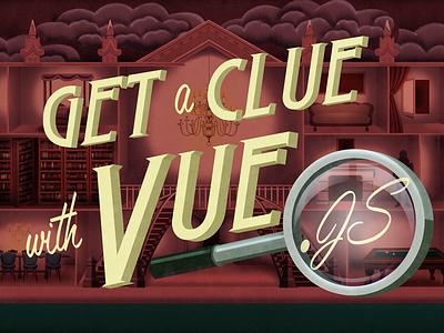 Get A Clue doll house digital illustration illustration haunted house murder mystery clue javascript vue.js code school