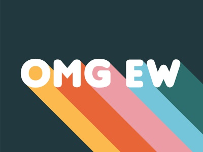 omg ew playful colorful rainbow ew omg retro lettering typography illustration graphic poster design