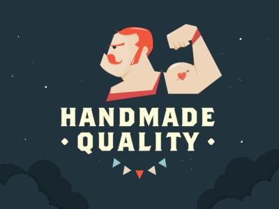 Handmade Quality