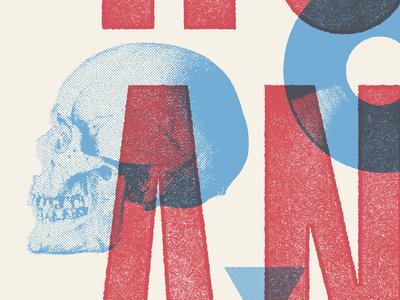 Gig Poster W.I.P horn rock music poster halftone skulls overprint texture gig poster