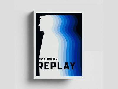 Ken Grimwood - Replay book cover design replay silhouette book cover