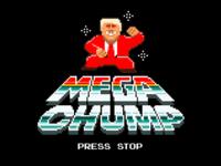MEGA CHUMP ®