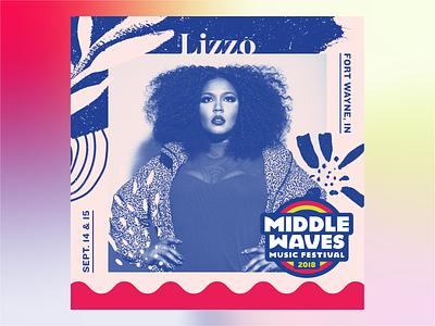 Middle Waves Music Festival 2018 Artist Graphics lizzo social media design festival art duotone middle waves festival branding summer festival music art illustration music festival