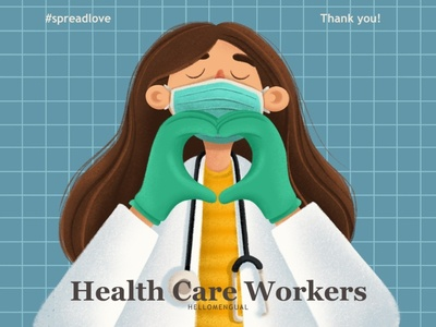 Spread Love - Health Care Workers