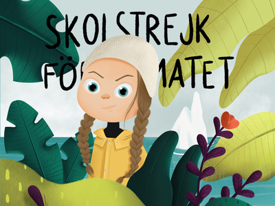 Greta Thunberg - Things to do about Climate Change visual art branding biodegradable climatechange characterdesign climate change climate emergency procreate background design visual development environment illustration character design 36daysoftype children illustration digital drawing digital illustration design character greta thunberg