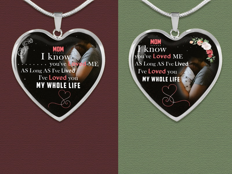 Mom  I know  you've loved me | Necklace Design for Pod