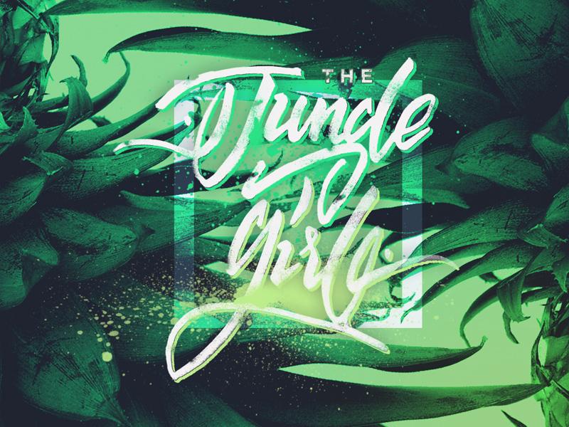 Jungle Girl - hand lettering typeface fontface font pineapple handlettering lettering hand type typography girl jungle