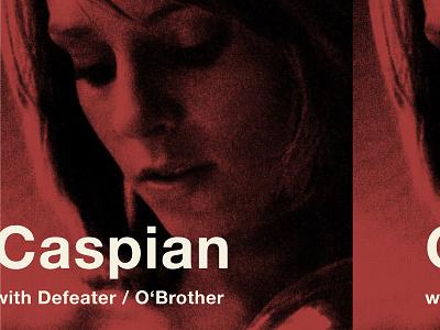 Caspian Defeater Tour Poster gigposter tourposter tour poster obrother defeater caspian