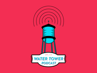 Water Tower Podcast