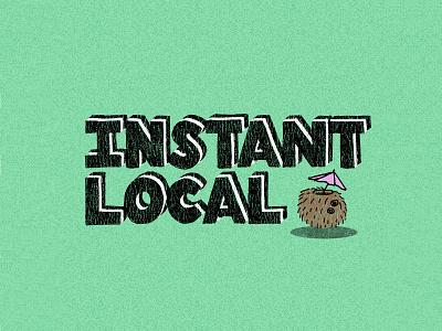 Instant Local branding cartoon design typography tshirtdesign tshirtdesigner logo shirt shirtdesign illustration apparel graphics