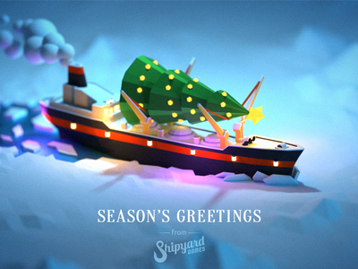 Season's greetings from Shipyard games games shipyard illustration polygon 3d blender faceted low poly