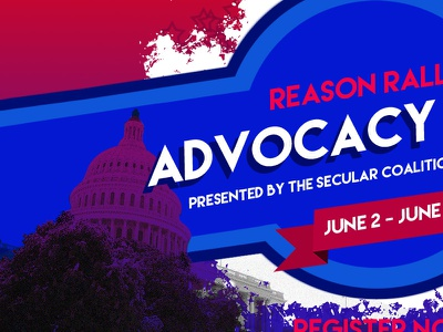 Reason Rally Advocacy Day announcement d.c. secular advocacy day print conference washington agnostic atheism humanism secular coalition of america reason rally