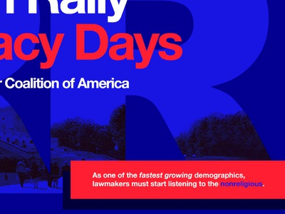 Reason Rally Advocacy Day - Detail conference government lobby patriotic advertisement print agnostic atheism humanism
