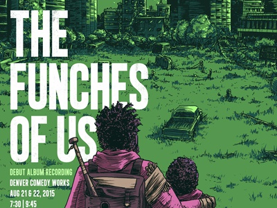 Funches OF Us last of us funches ron funches gigposter comedy poster drawing illustration