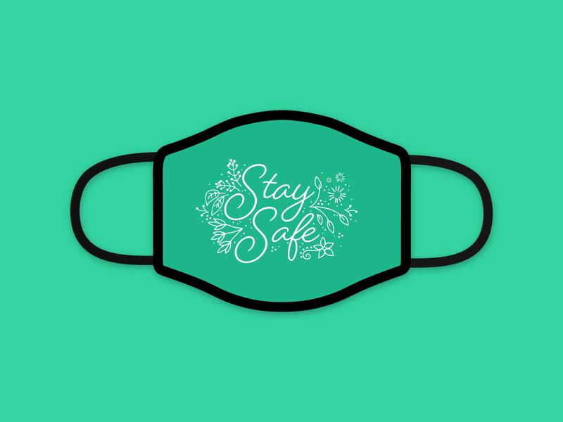 Stay Safe stay home stay safe plants teal contest quarantine facemask vector illustration design