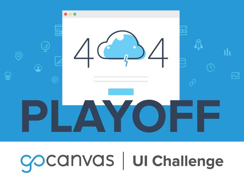 GoCanvas UI Challenge Playoff reston dc challenge lost user interaction rebound gocanvas design ui 404 playoffs playoff