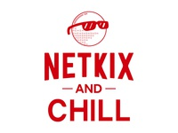 Netkix and Chill