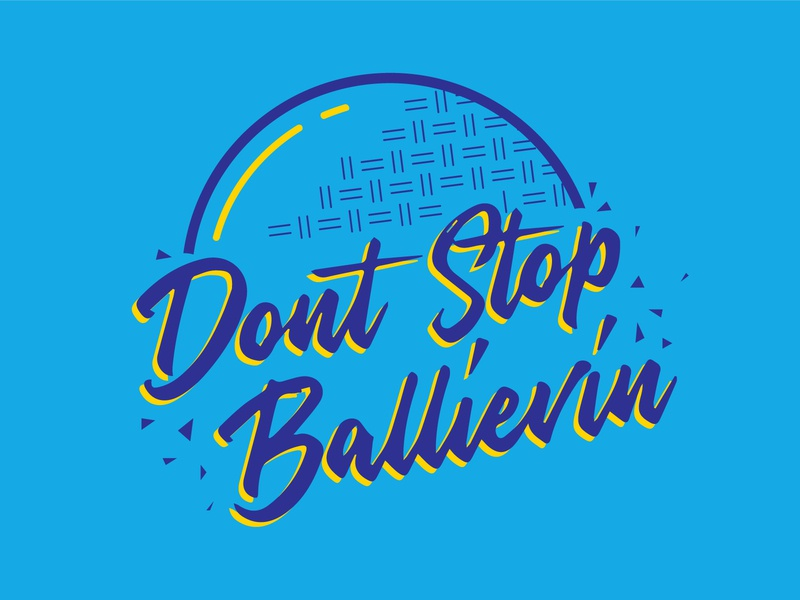 Don't Stop Ballievin' journey dont stop believin kickball tshirt gocanvas vector logo illustration design