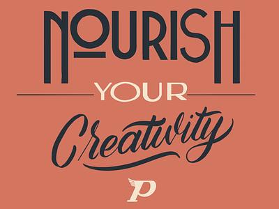 Nourish Your Creativity Lettering type creative brush lettering design lettering