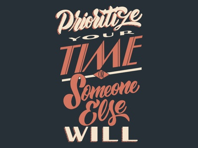 Prioritize Your Time Lettering handlettering quote brush lettering typography design type lettering