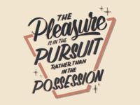 Pursuit > Possession Lettering