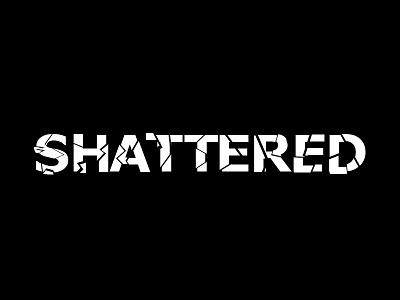 Shattered mentalhealth