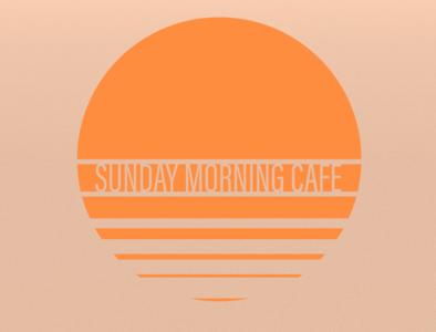 Sunday Morning Cafe Branding marykategaffneydesigns designs branding dailylogochallenge design logochallenge illustrator warm cafe logo cafe logodesign logo dribbble best shot dribbble