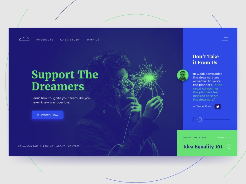 Support The Dreamers simon sinek ideas support culture dream blog ux ui web design landing page dreamers