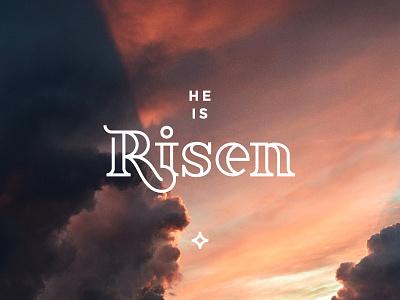 He is Risen! sin jesus faith christian church type font revive easter christ risen