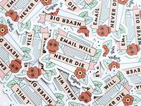 Email Will Never Die Sticker